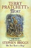 TERRY PRATCHETT'S MORT: PLAYTEXT: THE PLAY (DISCWORLD NOVELS)