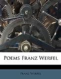 Poems Franz Werfel (1179987780) by Werfel, Franz