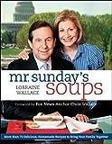 Mr. Sundays Soups by Wallace, Lorraine [Houghton Mifflin Harcourt,2010] (Paperback)