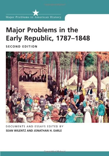 Major Problems in the Early Republic Second Edition...
