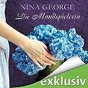 Die Mondspielerin Hörbuch von Nina George Gesprochen von: Richard Barenberg