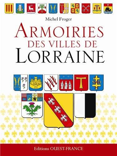 Armoiries des villes de Lorraine