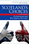Scotland's Choices: The Referendum an...