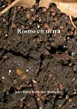 img - for Rostro En Tierra (Spanish Edition) book / textbook / text book