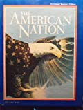 The American nation, Annotated Teacher's Edition (0130278149) by Davidson, James West