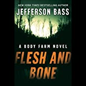 Flesh and Bone | [Jefferson Bass]