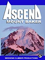 Ascend Mt. Baker