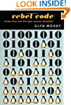 Rebel Code: Linux And The Open Source...