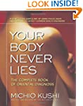 Your Body Never Lies: The Complete Bo...