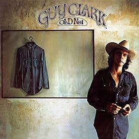 Guy Clark - 癮 - 时光忽快忽慢,我们边笑边哭!