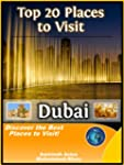 Top 20 Places to See in Dubai, UAE (T...