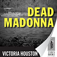 Dead Madonna: A Loon Lake Fishing Mystery, Book 8 (       UNABRIDGED) by Victoria Houston Narrated by Jennifer Van Dyck
