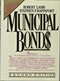Municipal Bonds: The Comprehensive Review of Municipal Securities and Public Finance (0070360847) by Lamb, Robert