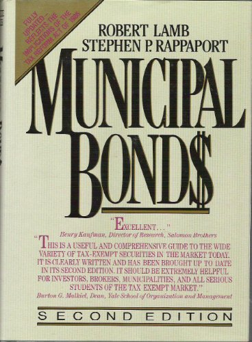 Municipal Bonds: The Comprehensive Review of