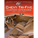 Chevy Tri-Five Custom Interiors: 1955, 1956, 1957 (Ron Mangus' Custom Hot Rod Interiors)