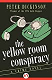 The Yellow Room Conspiracy: A Crime Novel (The James Pibble Mysteries)