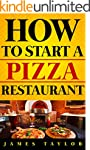 How to Start a Pizza Restaurant Witho...