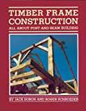 img - for Timber Frame Construction: All About Post-and-Beam Building book / textbook / text book