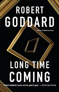 Long Time Coming: A Novel by Robert Goddard ebook deal