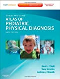 Zitelli and Davis Atlas of Pediatric Physical Diagnosis: Expert Consult - Online and Print, 6e (Zitelli, Atlas of Pediatric Physical Diagnosis)
