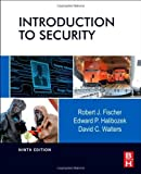 img - for Introduction to Security, Ninth Edition by Robert Fischer Ph.D. (2012-10-10) book / textbook / text book