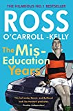 img - for The Miseducation Years (Ross O'carroll Kelly) book / textbook / text book