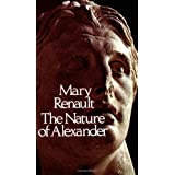 The Nature of Alexanderby Mary Renault