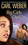 img - for Big Girls Do Cry (Big Girls Book Club) book / textbook / text book
