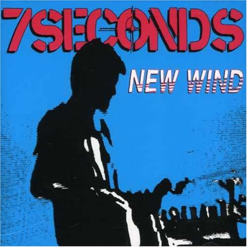 7 Seconds - New Wind - Zortam Music