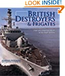 British Destroyers and Frigates: The...