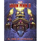 Iron Man 3. El libro de la película