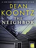 img - for The Neighbor (Short Story) (Kindle Single) book / textbook / text book
