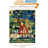 The Age of Homespun: Objects and Stories in the Creation of an American Myth