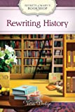 Rewriting History (Secrets of Mary's