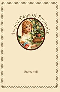 Twelve Days Of Fruitcake by Nancy Hill ebook deal