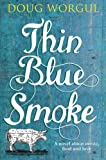 Thin Blue Smoke (Macmillan New Writing)