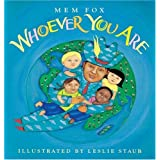 Whoever You Are (Reading Rainbow Books) ~ Mem Fox