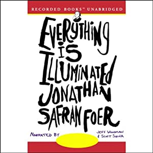 Everything Is Illuminated | [Jonathan Safran Foer]