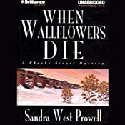 When Wallflowers Die | [Sandra West Prowell]