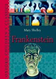 Frankenstein (Oxford Childrens Classics)