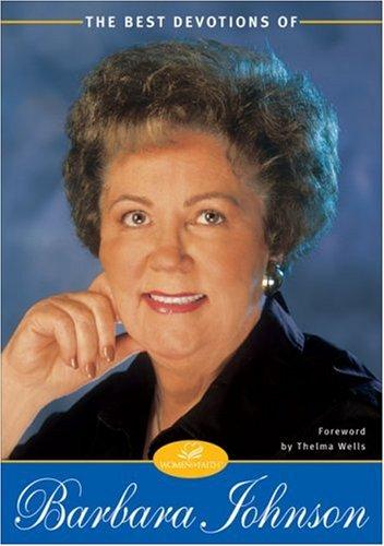 Best Devotions of Barbara Johnson, The, Barbara Johnson