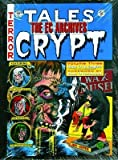 img - for The EC Archives( Tales from the Crypt Volume 3)[EC ARCHIVES TALES FROM THE CRY][Hardcover] book / textbook / text book