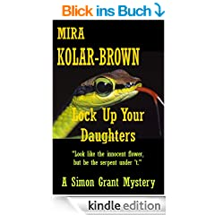 LOCK UP YOUR DAUGHTERS (Simon Grant Mysteries Book 2) (English Edition)