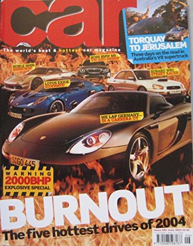 car-magazine-06-2004-featuring-porsche-carrera-gt-noble-bmw-m5-subaru-impreza-lotus