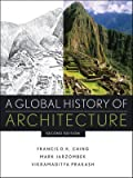 A Global History of Architecture (CourseSmart) (0470402571) by Jarzombek, Mark M.