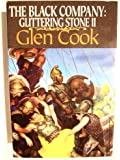The Black Company: Glittering stone II (Water sleeps and Soldiers live)