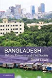 Bangladesh: Politics, Economy and Civil Society by Lewis, Professor David (2011) Paperback