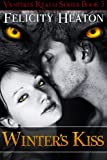 Winter's Kiss (Vampires Realm Romance Series Book 5)