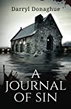 img - for A Journal of Sin: A Sarah Gladstone Thriller Book 1 (Volume 1) book / textbook / text book