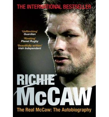 [(The Real McCaw: The Autobiography )] [Author: Richie McCaw] [Nov-2013]